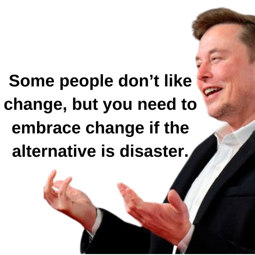 Elon Musk Motivational Quote