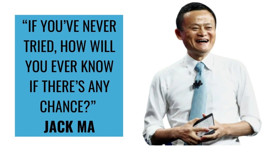 Motivational Quotes 3 Jack MA