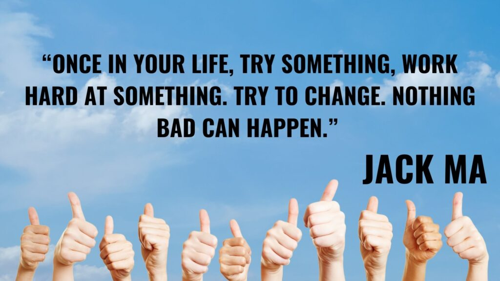 Motivational Quotes 7 Jack MA